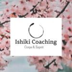 Ishiki Coaching -  Lifecoach/coach de vie, Massothérapeute