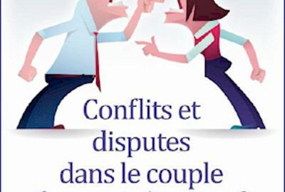 Nouvelle publication : Crises et conflits dans le couple, comment les gérer ?