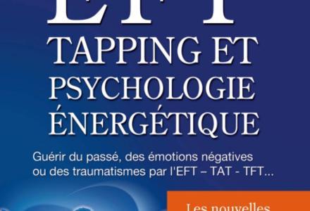 EFT, Tapping et Psychologie Énergétique