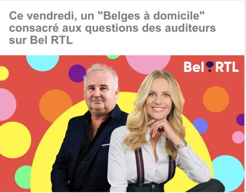 Un « Belges à domicile » consacré au déconfinement ce vendredi 15 mai sur Bel RTL